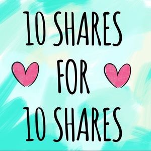 ❤️ 10 SHARES FOR 10 SHARES ❤️